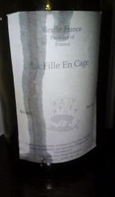 La Fille En Cage -  Mörk frukt, snygg syra, bra kryddig ton. Ett riktigt bra biodynamiskt vin - kul!