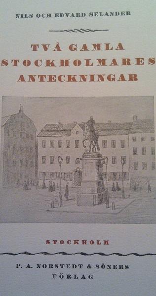 Två gamla stockholmares anteckningar